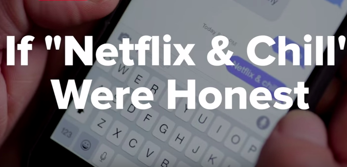 """If """"Netflix and Chill"""" Were Honest Video"""